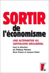 Sortir de l'économisme : Une alternative au capitalisme néolibéral