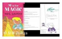 M is for magic / Neil Gaiman
