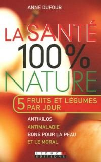 La santé 100% nature