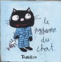 Le Pyjama du chat - Sélection du Comité des mamans Printemps 2004 (0-3 ans)