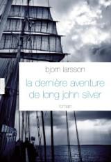 La dernière aventure de Long John Silver: roman - traduit de l'italien par Camille Paul [Poche]