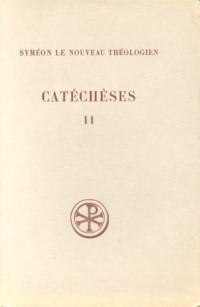 Catéchèses, tome 2