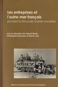 Les entreprises de l'outre-mer français pendant la Seconde Guerre mondiale