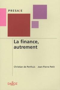 La finance, autrement - 1ère éd.