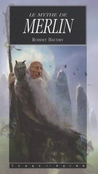 Le mythe de Merlin