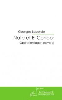 Nate et El Condor Tome V