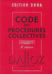 Code des procédures collectives 2006 : Commenté