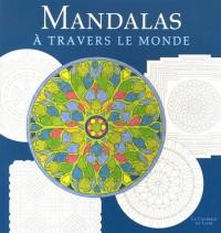 Mandalas : A travers le monde