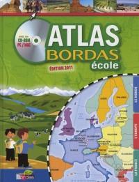 ATLAS BORDAS ECOLE + CD-ROM PC/MAC 2011ED - VERSION GRAND PUBLIC