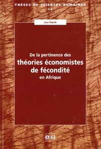 De la pertinence des théories économistes de fécondité en Afrique : Dans le contexte socio-culturel camerounais et négro-africain