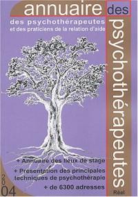 Annuaire 2004 des psychothérapeutes et des praticiens de la relation d'aide : France-Belgique-Suisse