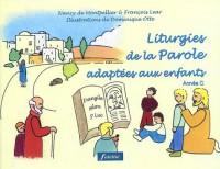 Liturgies de la Parole adaptées aux enfants : Année C