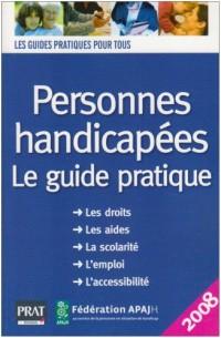 Personnes handicapées : Le guide pratique