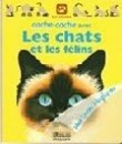 Cache-cache avec les chats et les félins (Mes livres magiques)