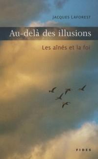 Au-delà des illusions : Les aînés et la foi