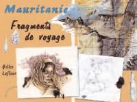 Mauritanie : Fragments de voyage