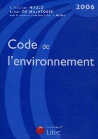 Code de l'environnement : Edition 2006