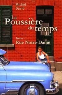La Poussiere du Temps T 02 Rue Notre Dame