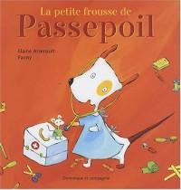 PETITE FROUSSE DE PASSEPOIL