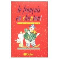 Le Français en chantant junior : 10 chansons (Cahier d'activités) (Cassette à acheter séparément)