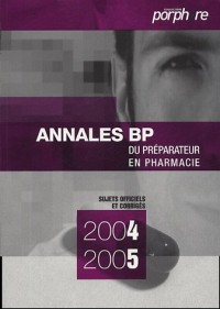 Annales du BP : Préparateur en pharmacie