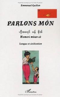 Parlons môn : Homeri moun co : Langue et civilisation