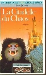 Défis Fantastiques Tome 2 : La Citadelle du Chaos
