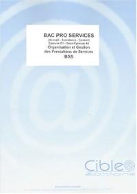 Bac Pro Services : Organisation et Gestion des Prestations de Services