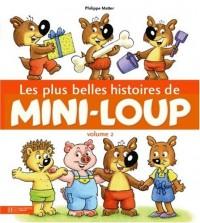 Les plus belles histoires de Mini-Loup: Volume 2