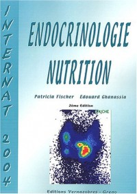 Endocrinologie-nutrition : Internat 2004