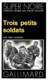 Trois petits soldats