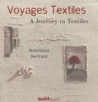 Voyages textiles : Edition bilingue français-anglais