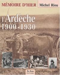 L'Ardèche 1900-1930