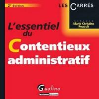 Essentiel du contentieux administratif
