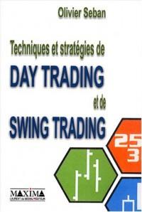 Techniques et stratégies du Day Trading et du Swing Trading