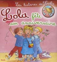Lola fête son anniversaire