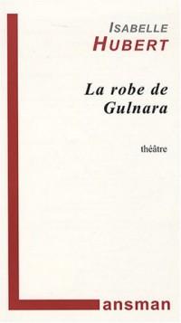 La robe de Gulnara
