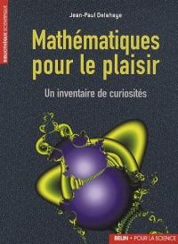 Mathématique pour le plaisir: Un inventaire de curiosités
