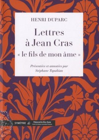 Lettres à Jean Cras, « le fils de mon âme »