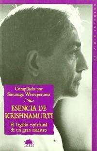 Esencia de Krishnamurti/ Essence of Krisnamurti