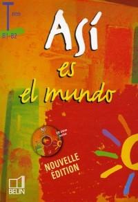 Espagnol Tle Asi es el mundo (1CD audio)