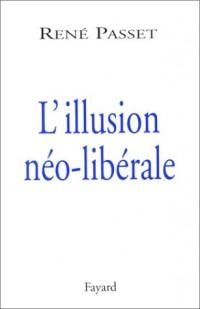 L'Illusion néo-libérale