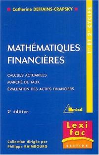 Mathématiques financières : Calculs actuariels, marchés de taux, Evaluation des actifs financiers
