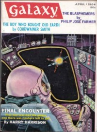 The blasphemers / Philip Jose Farmer, in: Galaxy Magazine : Vol. 22, No. 4, April 1964