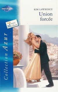 Union forcée : Collection : Harlequin collection azur n° 2296