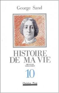 Histoire de ma vie, tome 10