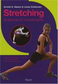 Stretching : Anatomie et mouvements