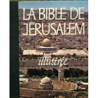 Bible la bible de jerusalem : la sainte bible