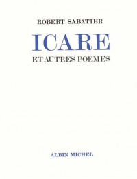 Icare et autres poèmes