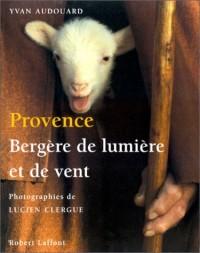 PROVENC BERGERE LUMIERE & VENT
